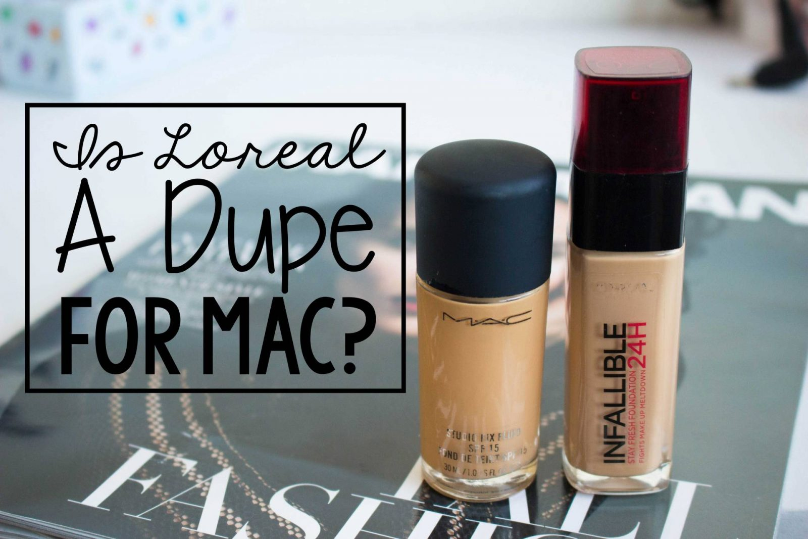Is L'Oreal Infallible a DUPE for MAC Studio Fix?